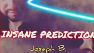 04892-Insane Prediction by Joseph B