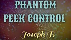 04900-Phantom Peek Control by Joseph B